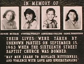 Four girls died in the bombing of the 16th Street Baptist Church in Montgomery in 1963.