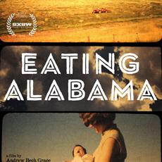 """Eating Alabama"" follows filmmaker Andrew Grace and his wife on a yearlong journey through eating only locally grown food."
