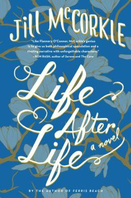 """Life After Life"" by Jill McCorkle"