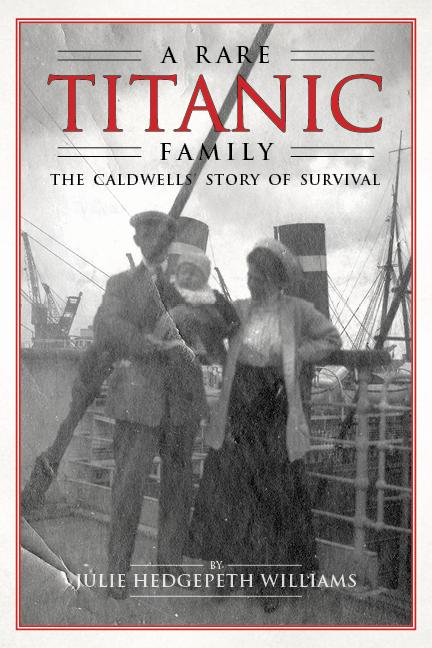 Book cover showing old black and white photo of the Caldwells aboard the Titanic during its voyage