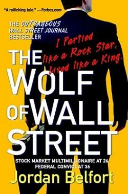 """The Wolf of Wall Street"" written by Jordan Belfort"