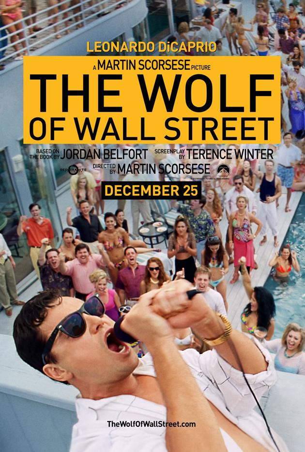 "Poster for the movie adaptation of ""The Wolf of Wall Street"" starring Leonardo DiCaprio"