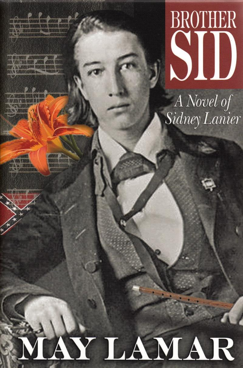 Book cover with black and white photo of Sidney Lanier in front of backdrop including the Confederate flag, musical notes, and an orange flower.