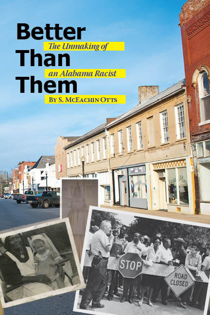 Book cover with picture of an old town in color with black and white photos at bottom showing different images from Civil Rights protests, a KKK member in full regalia, and an older African-American woman holding a small white child