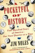 Pocketful of History: Four Hundred Years of America?One State Quarter at a Time