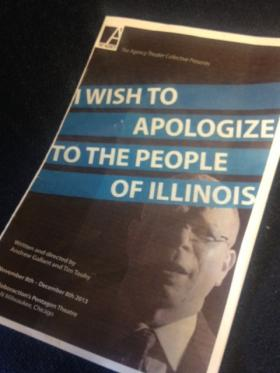 """A playbill from """"I Wish to Apologize to the People of Illinois,"""" a show about consummate political insider turned e-cigarette salesman Stuart Levine, who was a key FBI informant in the """"Operation Board Games"""" investigation."""""""