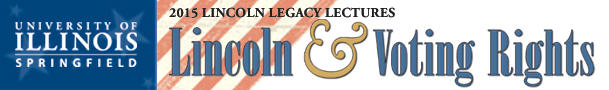 2015 Lincoln Legacy Lectures
