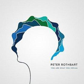 Peter Rothbart - You Are What You Dream