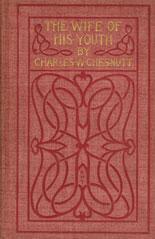 The Wife of His Youth by Charles Chesnutt