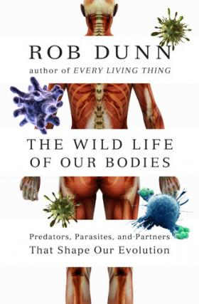 Book cover, ''The Wildlife of Our Bodies''