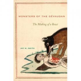Monsters of the Gvaudan: The Making of a Beast