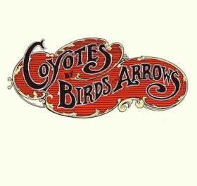 Birds and Arrows' new album, 'Coyotes'