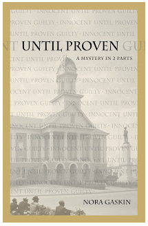 """""""Until Proven: A Mystery in 2 Parts"""" by Nora Gaskin"""