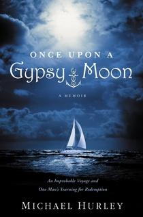 The cover of Michael Hurley's book, 'Once Upon A Gypsy Moon'.