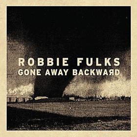 Robbie Fulks - Gone Away Backward CD Cover