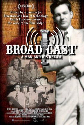 'Broadcast - A Man and His Dream'