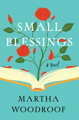 Small Blessings (St. Martin's Press/2014)