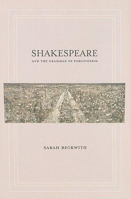 Book cover, ''Shakespeare and the Grammar of Forgiveness''