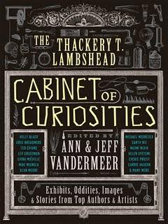 Book cover, ''The Thackery T. Lambshead Cabinet of Curiosities''