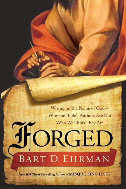 Bart Ehrman - ''Forged''