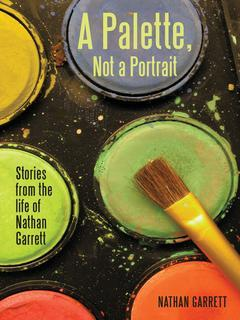 Book cover, A Palette, Not a Portrait