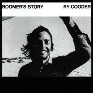 The album cover for Boomer's Story by Ry Cooder.