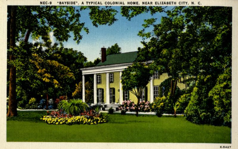 'A typical colonial home near Elizabeth City, N.C.' this postcard reads.