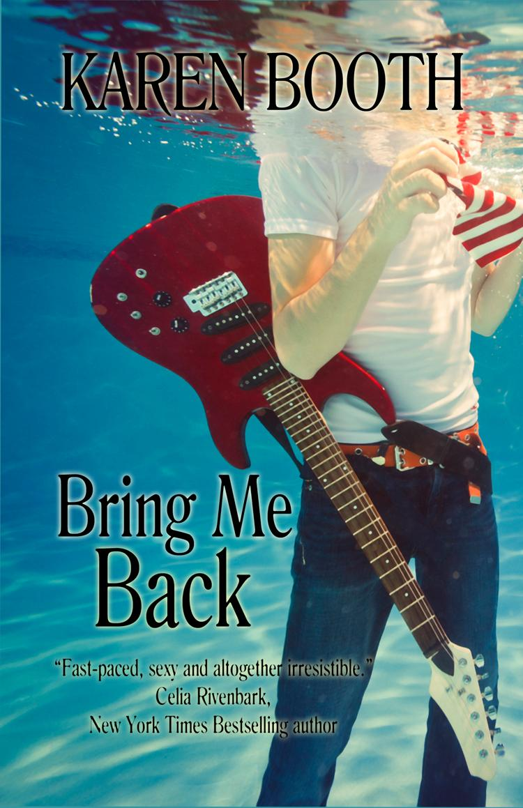 Bring Me Back is a new book by Karen Booth.
