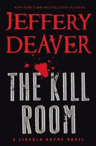 Cover of best-selling author Jeffery Deaver's new novel, 'The Kill Room.'