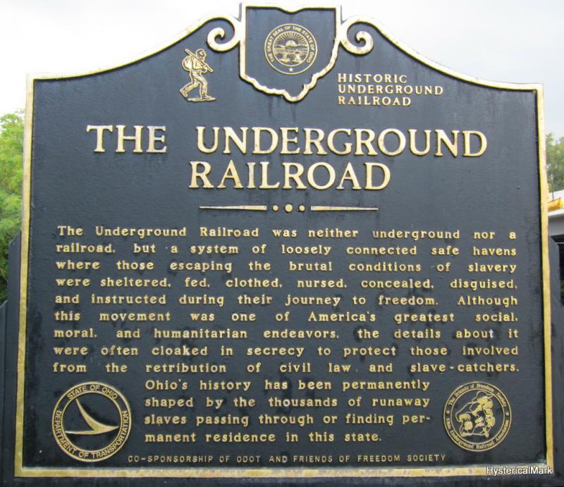 An underground railroad marker in Ohio.