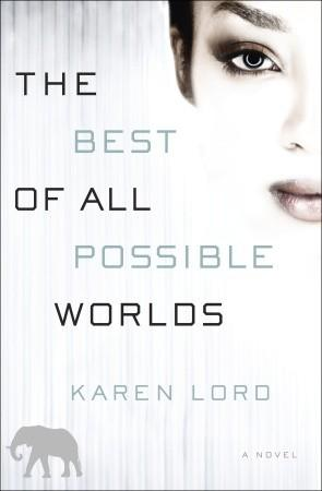 'The Best Of All Possible Worlds' by Karen Lord