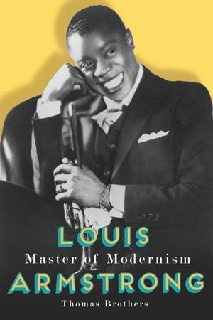 Louis Armstrong Master of Modernism Yellow background behind black and white portrait of Louis Armstrong with trumpet