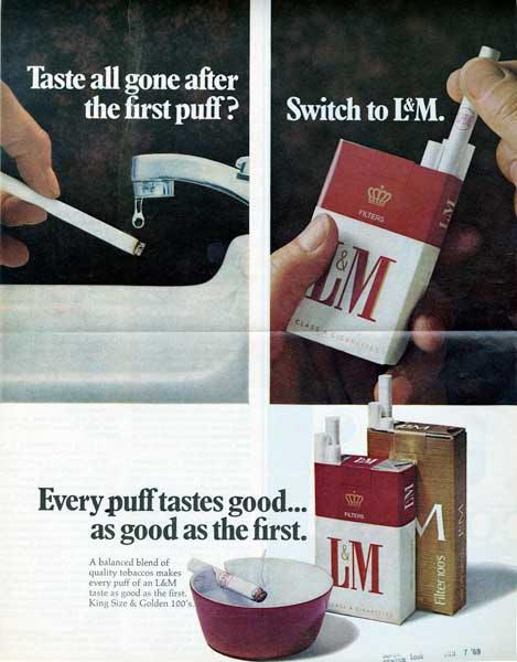 'Every puff tastes as good as the first.'