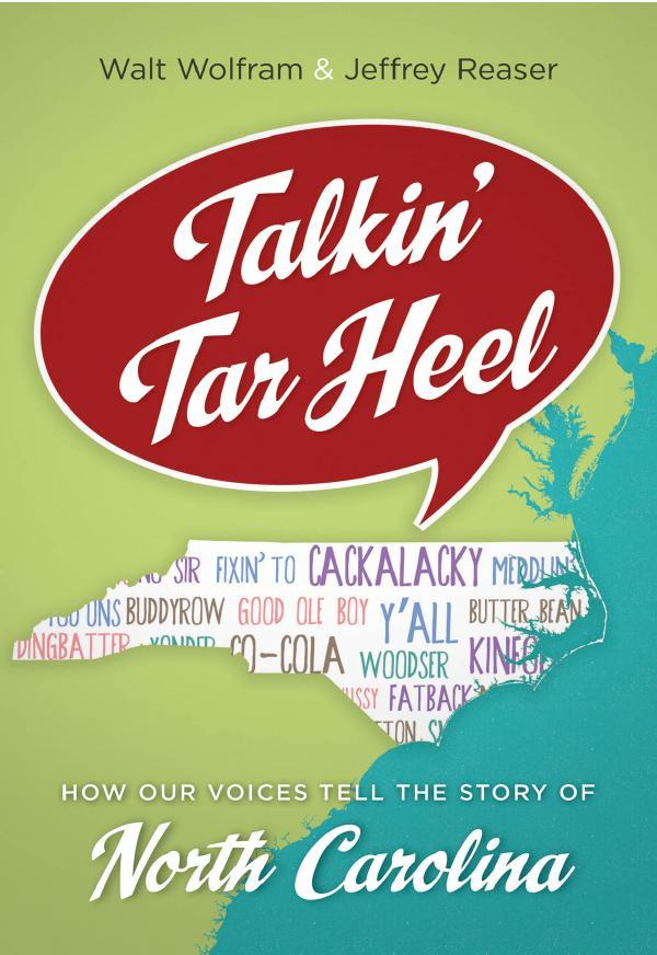 Cover of Talkin' Tar Heel: A Book Exploring North Carolina's Dialect Diversity