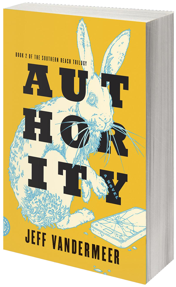 "Cover Image for ""Authority,"" the second book in The Southern Reach Trilogy by Jeff Vandermeer"