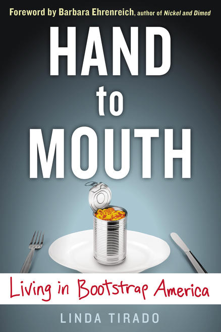 Cover Image for Linda TIrado's book Hand to Mouth: Living in Bootstrap America