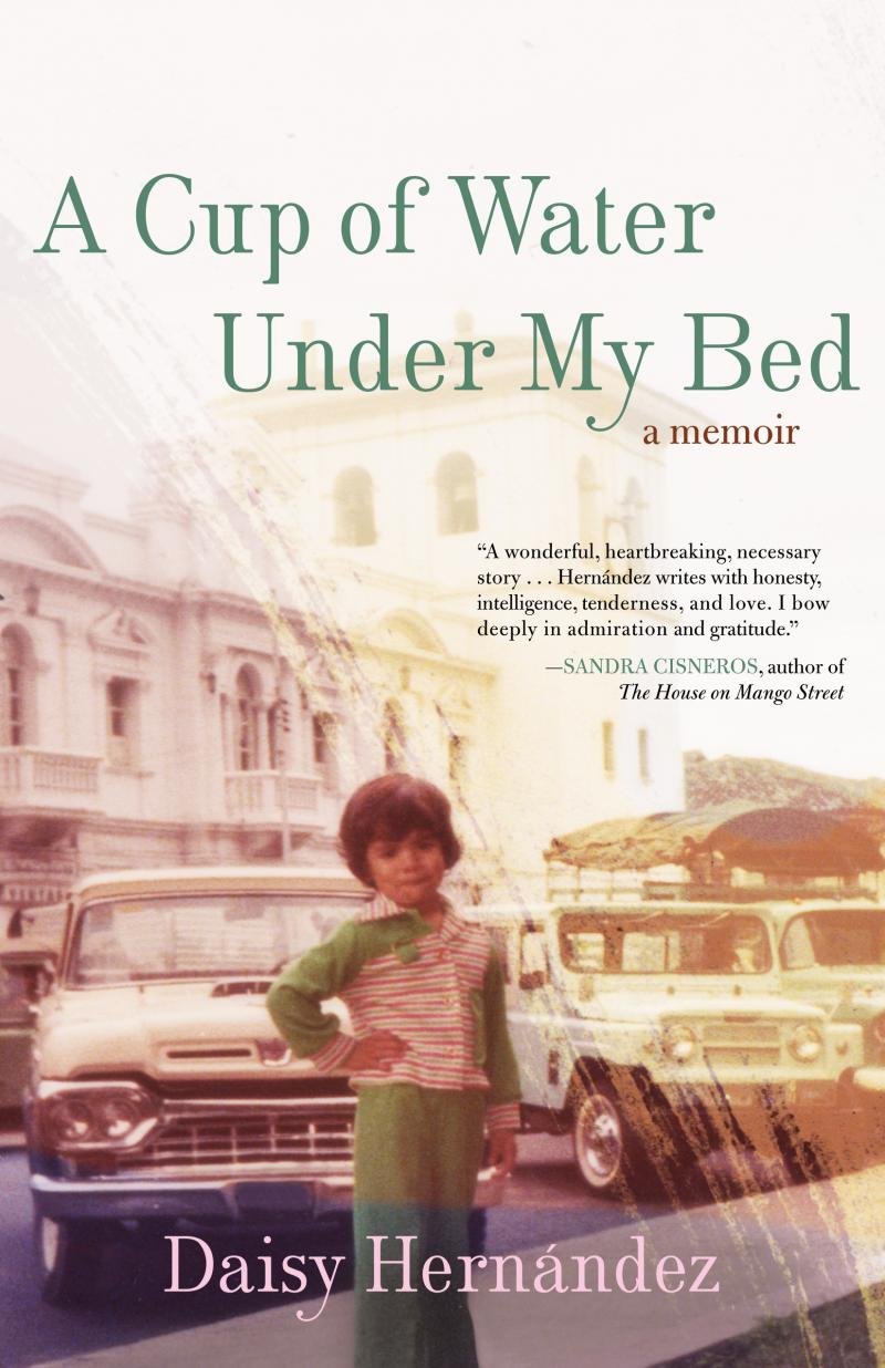 Cover of the book A Cup of Water Under My Bed