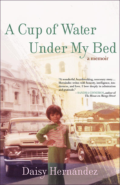A new memoir by UNC's Kenan Visiting Writer Daisy Hernández