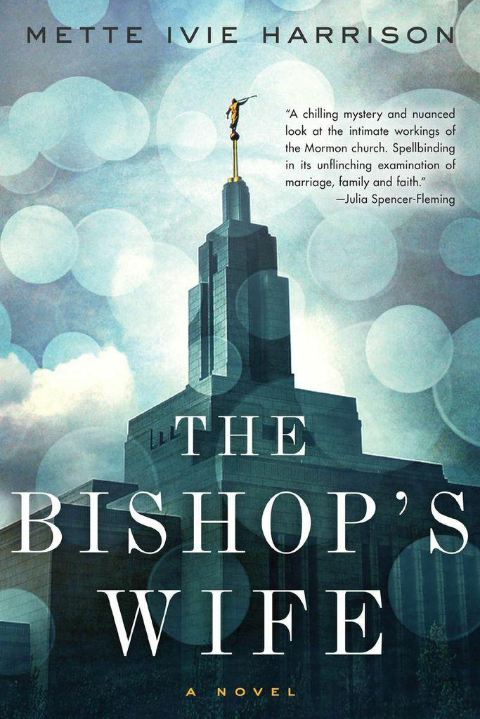 The cover of Mette Ivie Harrison's The Bishop's Wife.
