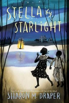 Book cover to Sharon Draper's new book for young adults, Stella by Starlight.