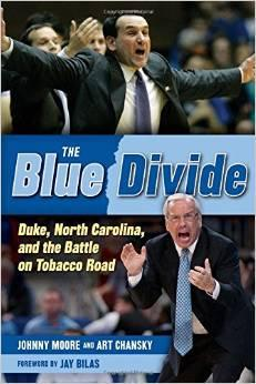 Duke fan Johnny Moore and Tarheel fan Art Chanksy teamed up to chronicle the biggest rivalry in college hoops.