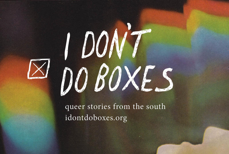 I Don't Do Boxes is a new LGBTQ magazine created by and for queer youth.