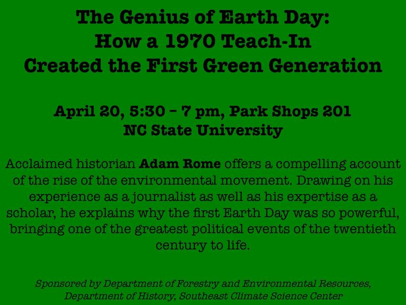 Flier for Adam Rome's talk at NC State Univeristy.