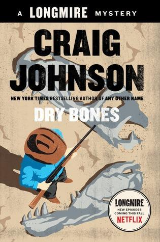 'Dry Bones' is the newest installment of the Longmire Mystery Series.