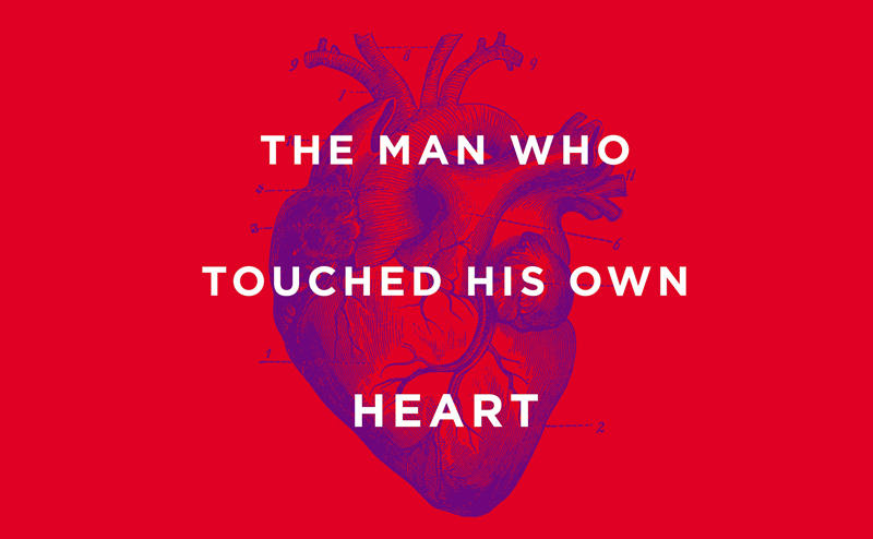 The Man Who Touched His Own Heart, is a history of science and medical efforts to understand the heart.