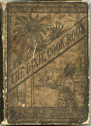 Image of cover of The Dixie Cook-book