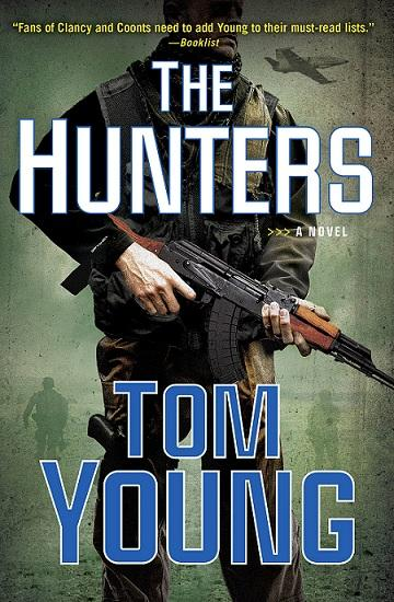 Image of the cover of Tom Young's newest novel, 'The Hunters.'