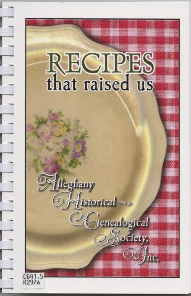 Image of the cookbook 'Recipes that Raised Us: A Memorial Record' from the Alleghany Historical-Genealogical Society