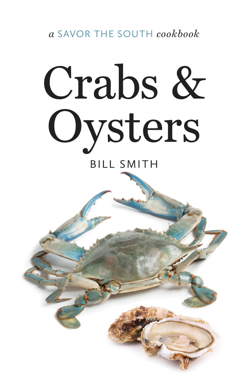 The book cover of 'Crabs and Oysters,' a southern recipe book by Crook's Corner chef Bill Smith.