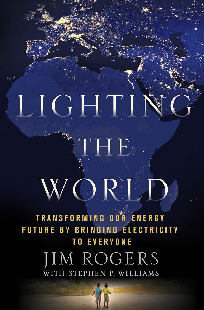 'Lighting the World' by Jim Rogers